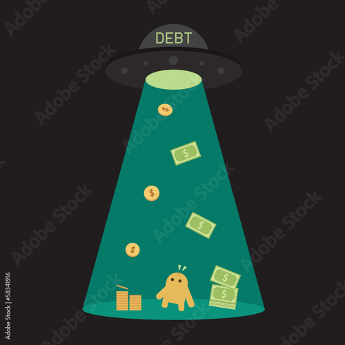UFO debt cut or steal your money budget, business concept.