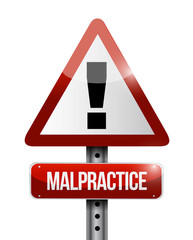 malpractice warning road sign illustration design