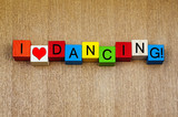 I Love Dancing - sign series for dance