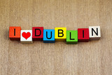 I Love Dublin, Ireland - sign series for travel
