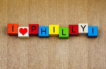 I Love Philly - Philadelphia, USA - sign series for travel