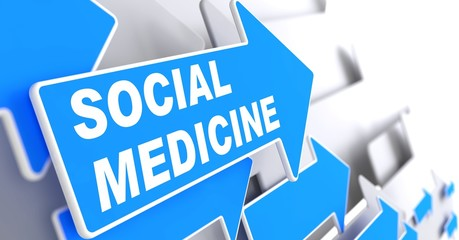Social Medicine on Blue Arrow.