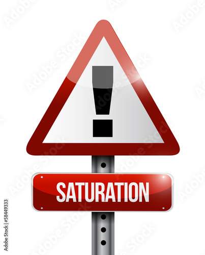 saturation warning road sign illustration