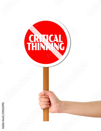 Hand holding red critical thinking forbidding sign