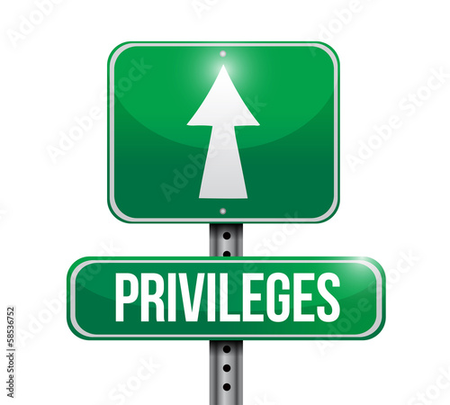 privileges road sign illustration design