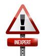 inexpert warning road sign illustration design