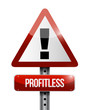 profitless warning road sign illustration design