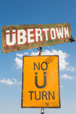 Sign board tign board to the Ubertown at Nowhere Festivalo the U