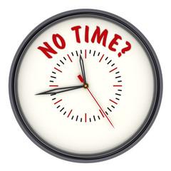 No time? (нет времени?). Часы с надписью