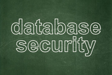 Safety concept: Database Security on chalkboard background
