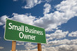 Small Business Owner Green Road Sign and Clouds