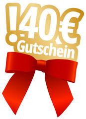 40 € Gutschein