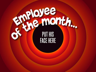 Employee of the month...