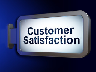 Marketing concept: Customer Satisfaction on billboard background