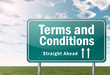 """Highway Signpost """"Terms and Conditions"""""""