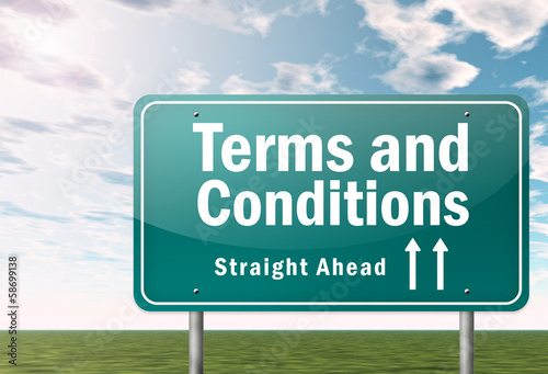 "Highway Signpost ""Terms and Conditions"""
