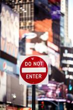 Do not Enter New York traffic sign