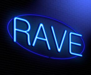Rave concept.