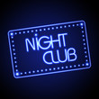 Neon sign. Night club