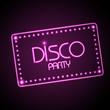 Neon sign. Disco party