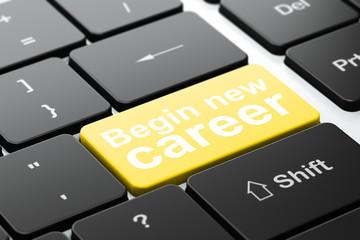 Finance concept: Begin New Career on keyboard background