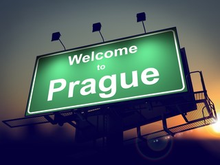 Billboard Welcome to Prague at Sunrise.