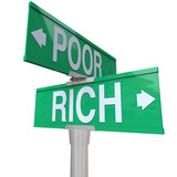 Rich Vs Poor Two Way Street Road Signs Poverty Wealth