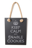 Keep calm and enable cookies poster