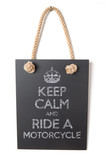 Keep calm and ride a motorcycle poster