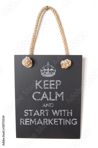 poster of Keep calm and start with remarketing