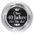 Über 40 Jahre für Sie da! 100% Qualität - Service - Kompetenz