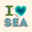 I love sea, vector Eps10 illustration.