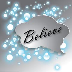 Believe concept