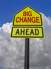 big change ahead roadsign