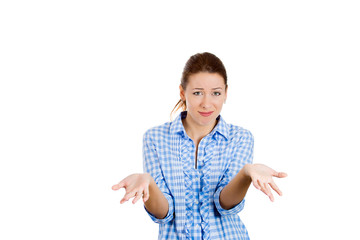 Upset, clueless woman with arms out asking who cares?