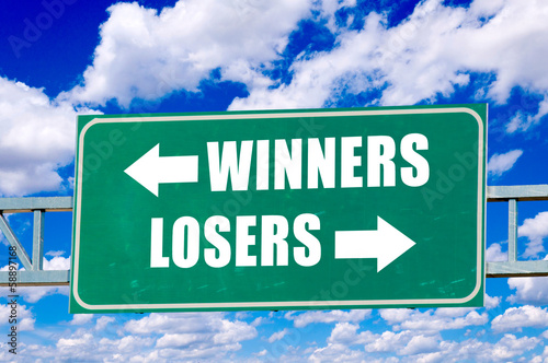Winners and losers sign