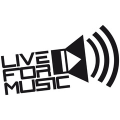 Live For Music Play Loud Symbol