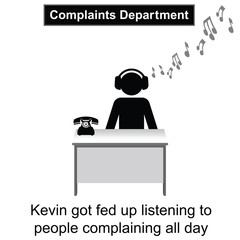 Kevin got fed up with people keep complaining