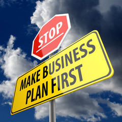 Make Business Plan First words on Road Sign and Stop Sign