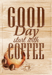 Poster lettering Good day start with coffee