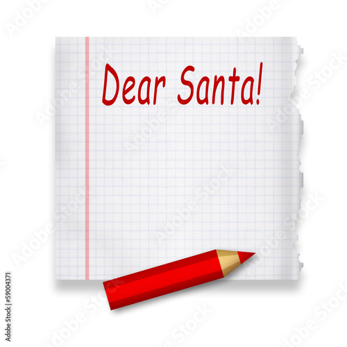 Letter to Santa Claus on piece of paper by red pencil