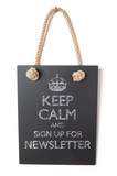Keep calm and sign up for newsletter poster