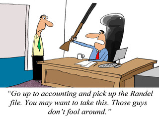 Accounting is a tough department, you may need a shotgun to get
