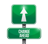change ahead road sign illustration design