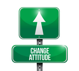 change attitude road sign illustration design