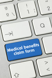 Medical benefits claim form. keyboard