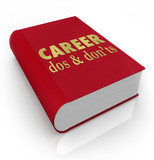 Career Dos Donts Book Manual Job Advice