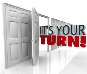 Its Your Turn Open Door Chance Opportunity Career