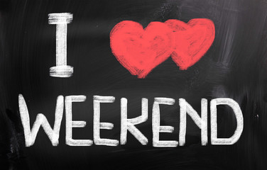 I Love Weekend Concept
