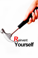 Reinvent yourself concept